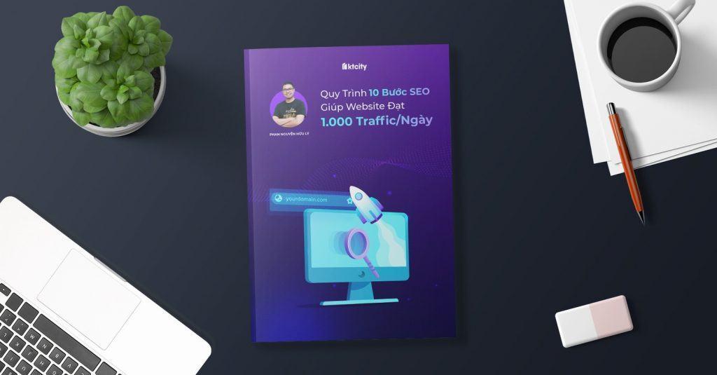 Ebook 10 bước SEO giúp website đạt 1000 traffic mỗi ngày