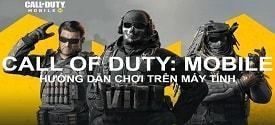 choi game call of duty mobile vn tren may tinh